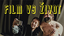 FILM VS. ŽIVOT